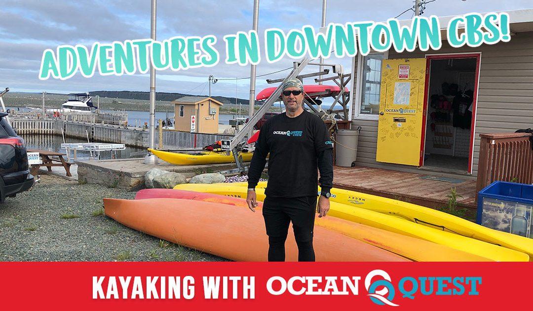 Adventures in Downtown CBS: Kayaking with Ocean Quest